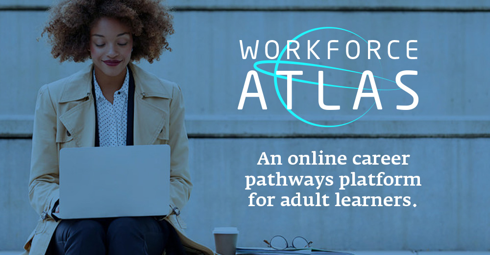 Workforce Atlas, an online career pathways platform for adult learners