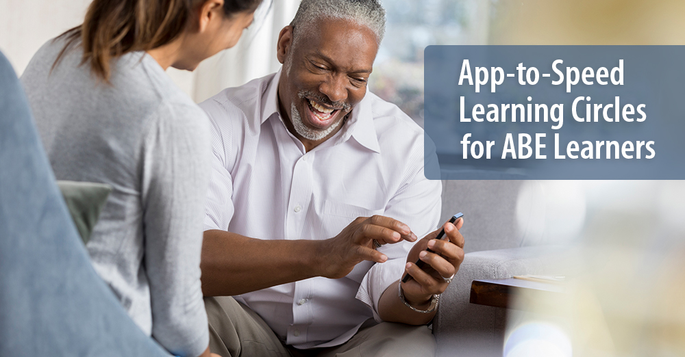 App-to-Speed Learning Circles for ABE Learners
