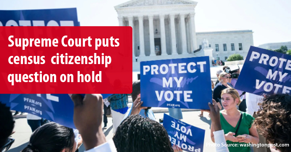 Supreme Court puts census citizenship question on hold