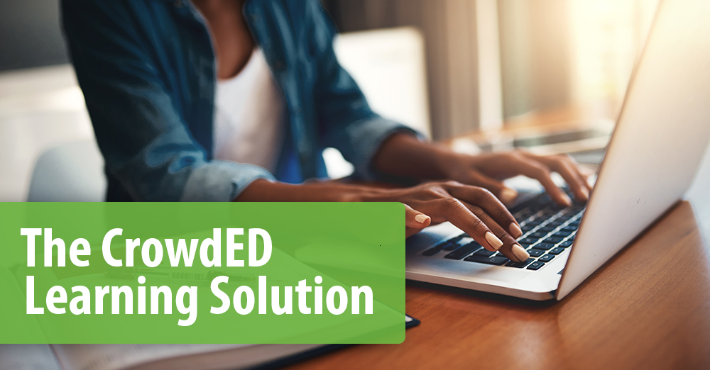 The CrowdED Learning Solution