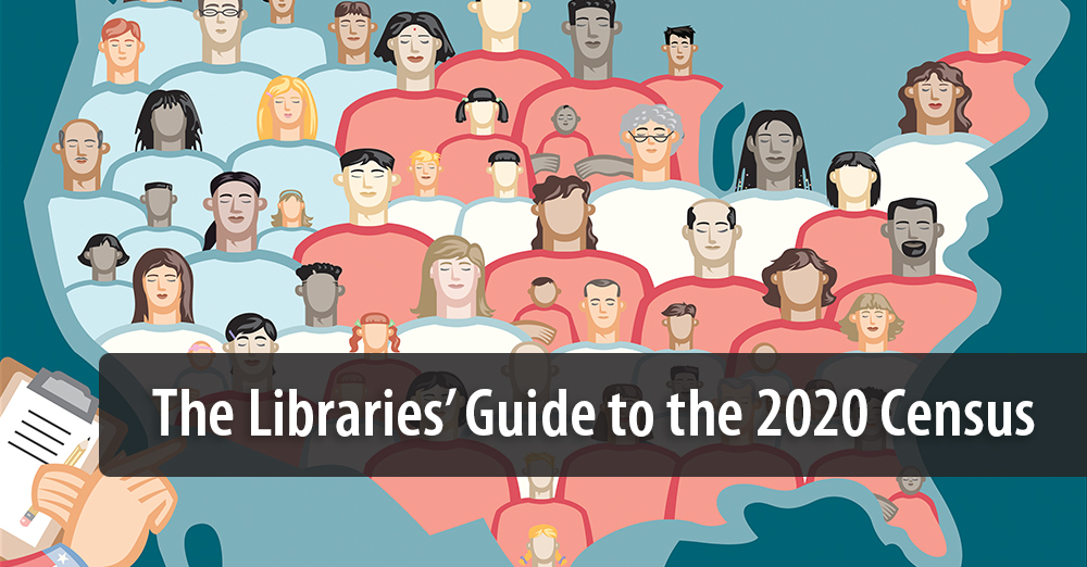 The Libraries' Guide to the 2020 Census