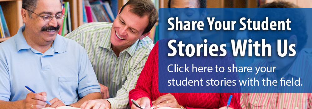 Submit adult learner stories.