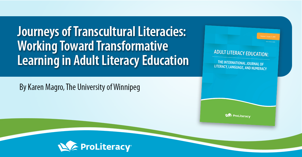 ProLiteracy Adult Literacy Education: The International Journal of Literacy, Language, and Numeracy