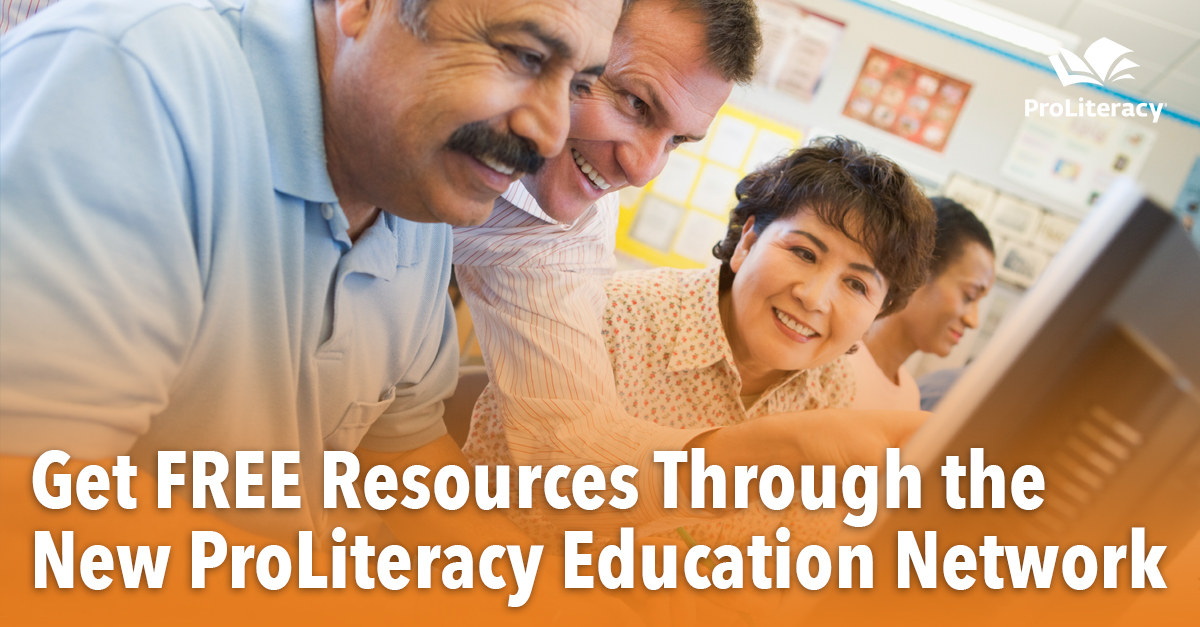 Get FREE Adult Education Resources Through the New ProLiteracy Education Network