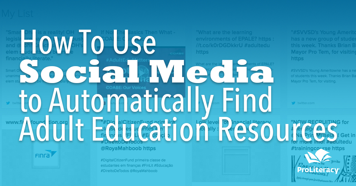 How to Use Social Media to Automatically Find Adult Education Resources