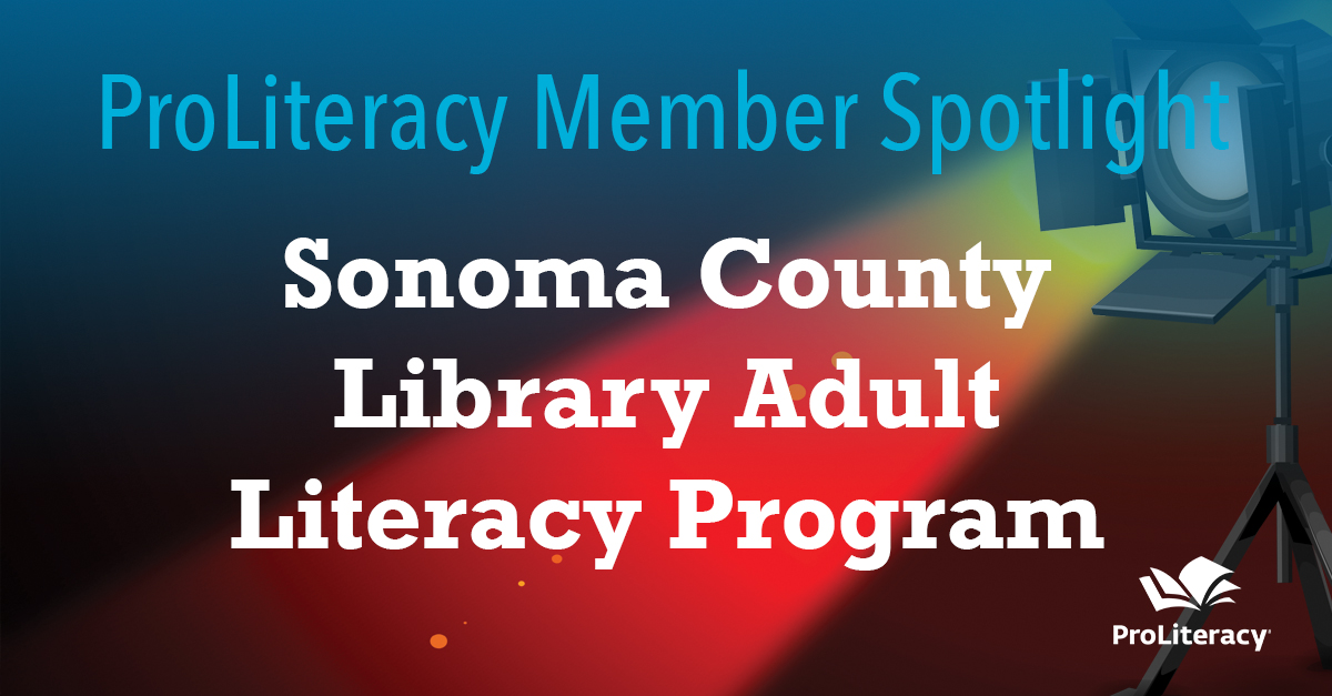 ProLiteracy Member Spotlight: Sonoma County Library Adult Literacy Program