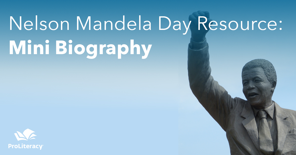 Nelson Mandela Day Resource: Mini Biography