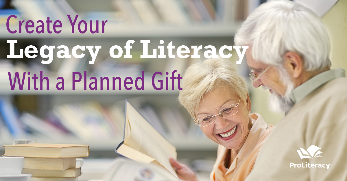 Create your legacy of literacy with a planned gift - ProLiteracy