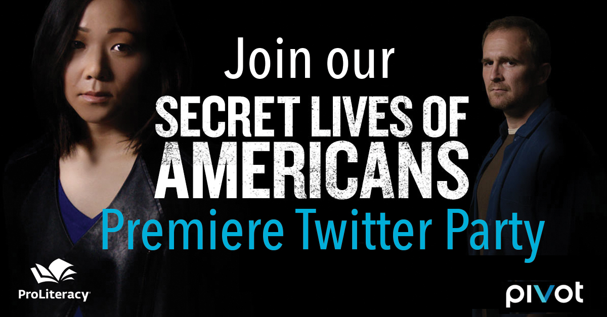 Join ProLiteracy's Secret Lives of Americans Twitter Party