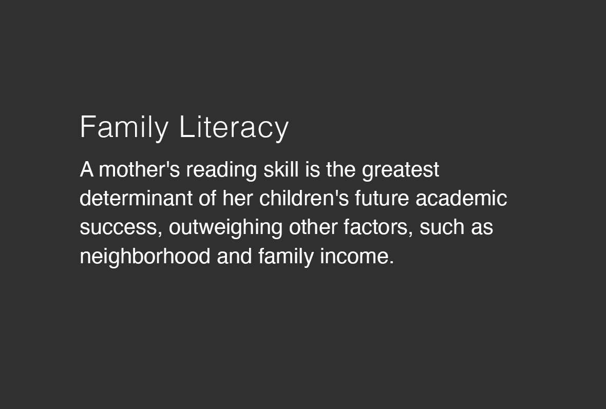 A mother's reading skill is the greatest determinant of her child's future academic success